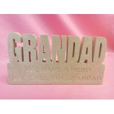 18mm MDF Grandad Plaque We Have a Hero